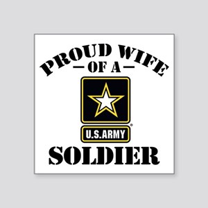 "Proud U.S. Army Wife Square Sticker 3"" x 3"""