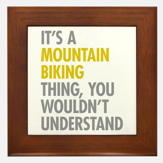 Mountain Biking Thing Framed Tile