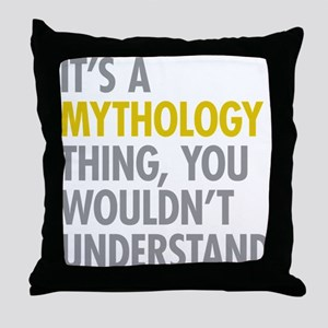 Its A Mythology Thing Throw Pillow