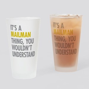 Its A Mailman Thing Drinking Glass