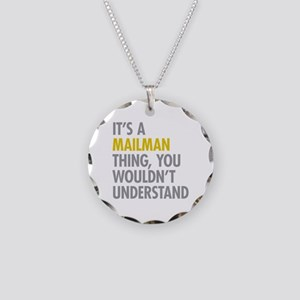 Its A Mailman Thing Necklace Circle Charm