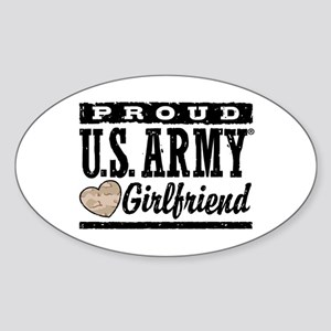 Proud U.S. Army Girlfriend Sticker (Oval)