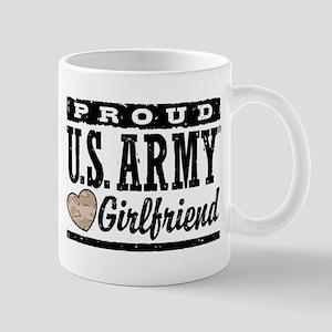 Proud U.S. Army Girlfriend Mug