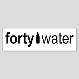 Forty Water Bumper Sticker