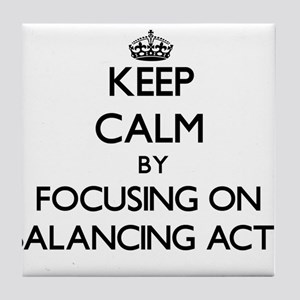 Keep Calm by focusing on Balancing Ac Tile Coaster