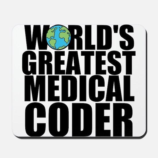 World's Greatest Medical Coder Mousepad