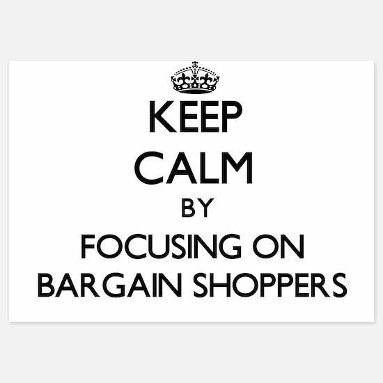 Keep Calm by focusing on Bargain Shopp Invitations