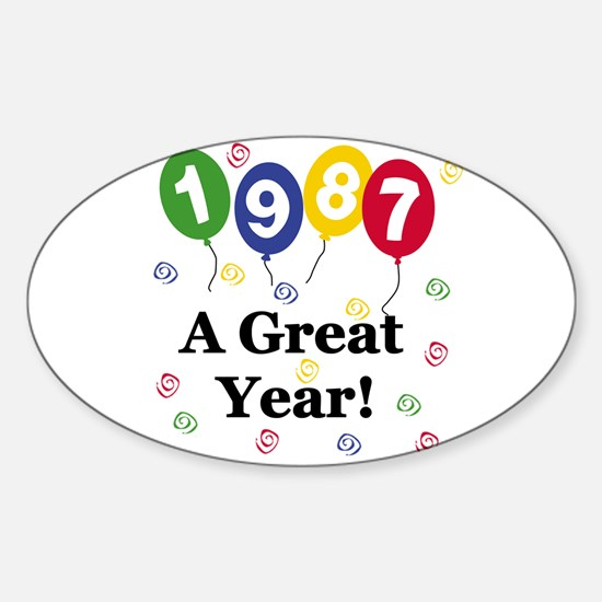 1987 A Great Year Oval Decal