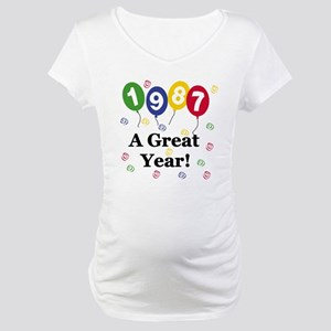 1987 A Great Year Maternity T-Shirt