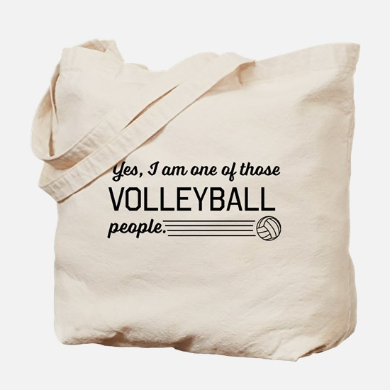 Yes I am one of those Volleyball people Tote Bag