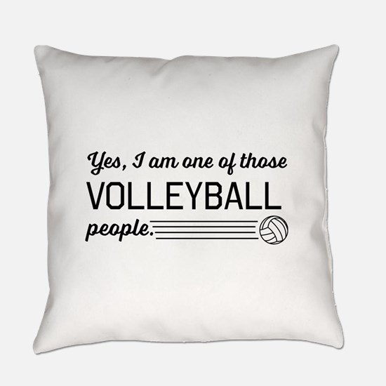 Yes I am one of those Volleyball people Everyday P