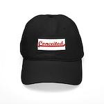 Conceited Black Cap