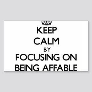 Keep Calm by focusing on Being Affable Sticker