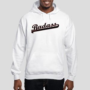 Badass Hooded Sweatshirt