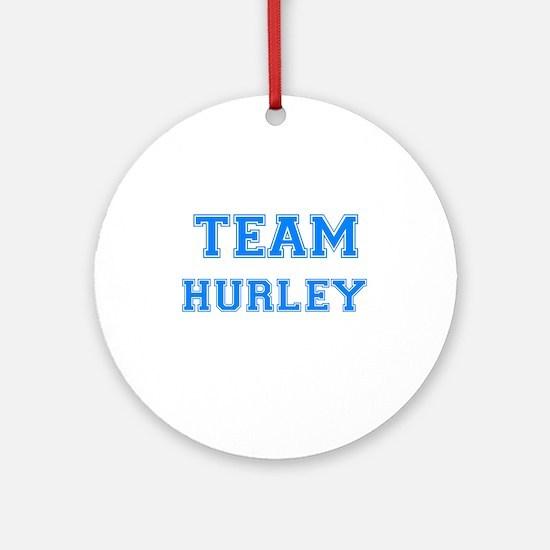TEAM HURLEY Ornament (Round)