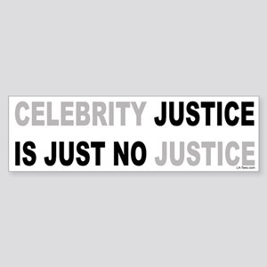 CELEBRITY JUSTICE Bumper Sticker