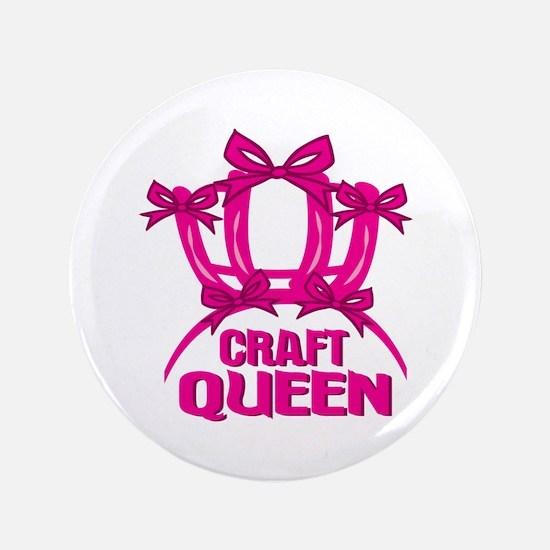 "Craft Queen 3.5"" Button"