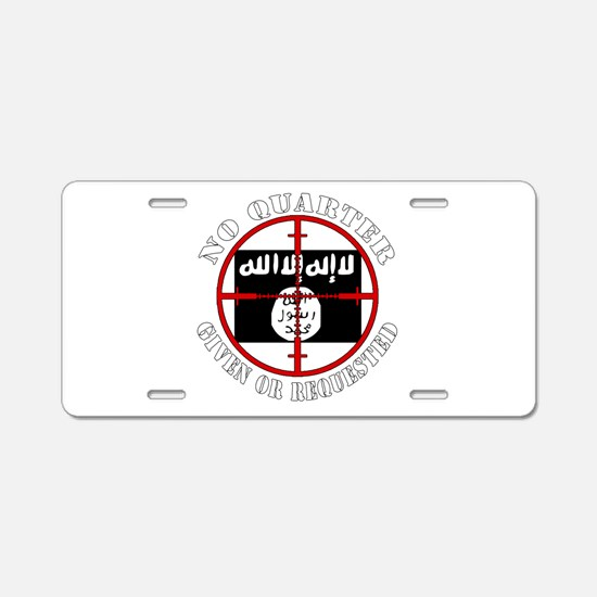 ISIS in our sights, No Quarter Aluminum License Pl
