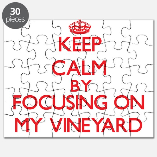 Keep Calm by focusing on My Vineyard Puzzle