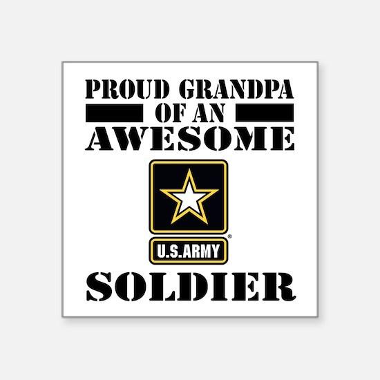 "Proud U.S. Army Grandpa Square Sticker 3"" x 3"""