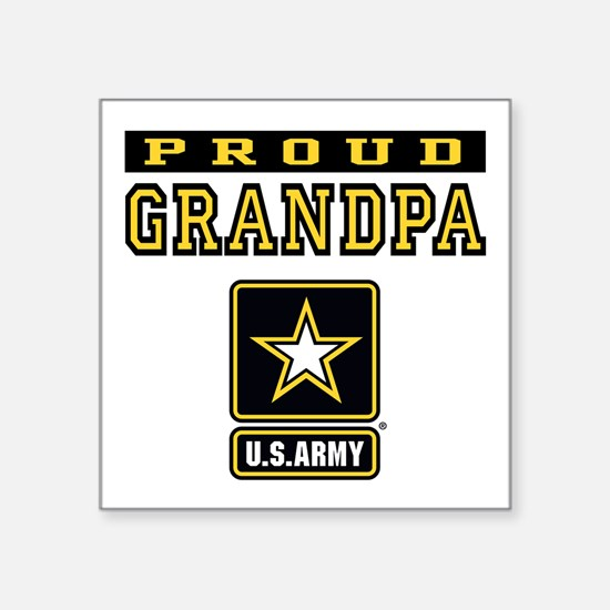 "Proud Grandpa U.S. Army Square Sticker 3"" x 3"""