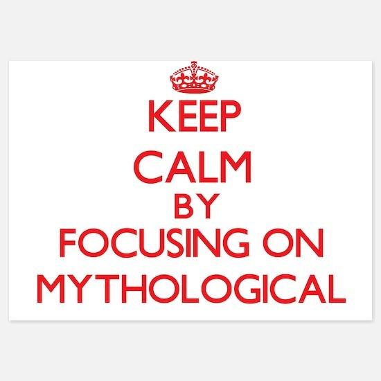 Keep Calm by focusing on Mythological Invitations