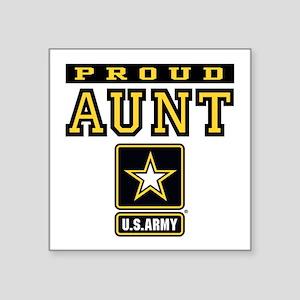"Proud Aunt U.S. Army Square Sticker 3"" x 3"""