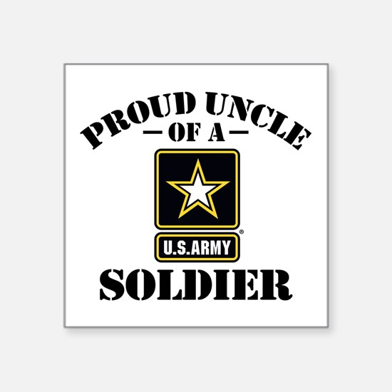 "Proud Uncle U.s. Army Square Sticker 3"" X 3&q"