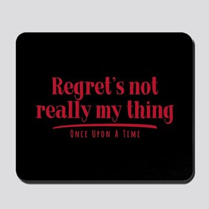 OUAT Regret's Not Really My Thing Mousepad