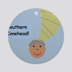 Southern Conehead Round Ornament