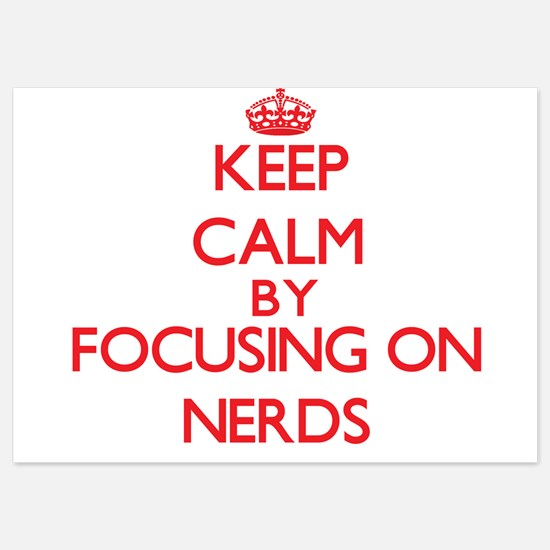 Keep Calm by focusing on Nerds Invitations