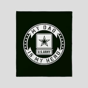 U.S. Army My Dad Is My Hero Throw Blanket