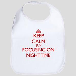 Keep Calm by focusing on Nighttime Bib