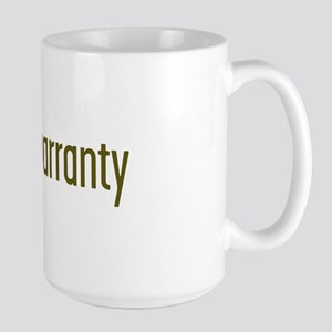 under warranty Large Mug