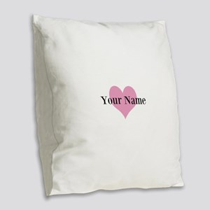 Pink heart and personalized name Burlap Throw Pill
