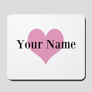 Pink heart and personalized name Mousepad