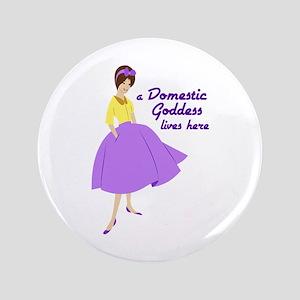 "Domestic Goddess 3.5"" Button"