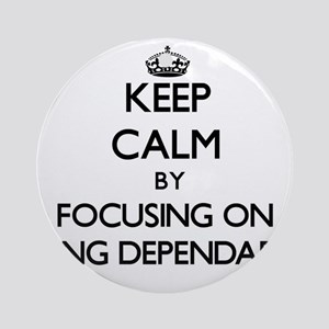 Keep Calm by focusing on Being De Ornament (Round)