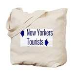 NY Tourists Tote Bag