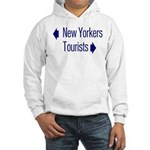 NY Tourists Hooded Sweatshirt