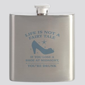 Life Is Not A Fairy Tale Flask