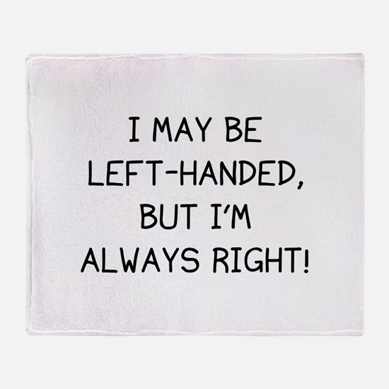 I May Be Left-Handed, But I'm Always Right! Stadiu