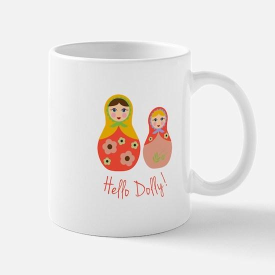 Hello Dolly! Mugs
