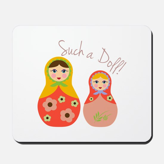 Such A Doll Mousepad