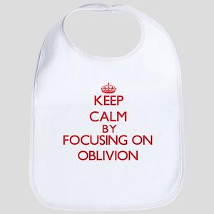Keep Calm by focusing on Oblivion Bib