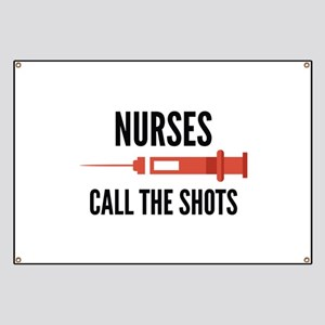 Nurses Call The Shots Banner