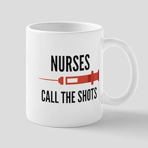 Nurses Call The Shots Mug