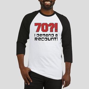 70 Demand A Recount Baseball Jersey