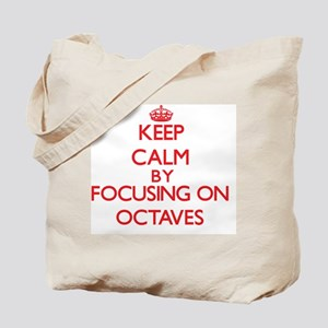 Keep Calm by focusing on Octaves Tote Bag