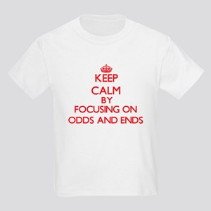 Keep Calm by focusing on Odds And Ends T-Shirt